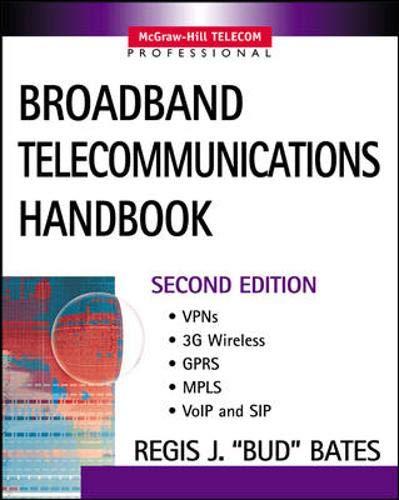 Broadband Telecommunications Handbook By Regis J. Bates