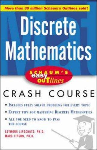 Schaum's Easy Outline of Discrete Mathematics By Seymour Lipschutz