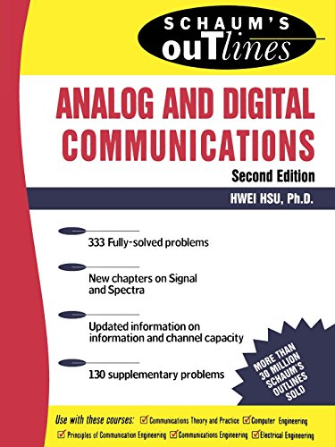 Schaum's Outline of Analog and Digital Communications (Schaum's Outline Series) By Hwei P. Hsu