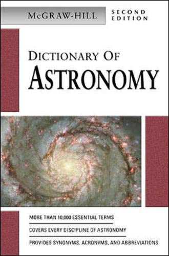 McGraw-Hill Dictionary of Astronomy By McGraw-Hill Education