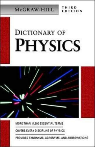 Dictionary of Physics By McGraw-Hill Education