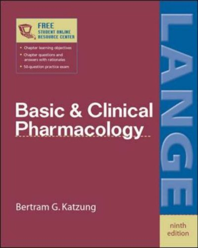 Basic & Clinical Pharmacology By Bertram G. Katzung (Univ of Calif - San Francisco)