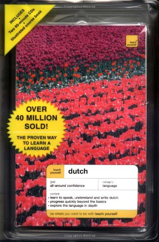 Teach Yourself Dutch Complete Course Package (Book + 2 CDs) By Gerdi Quist (University College London UK)