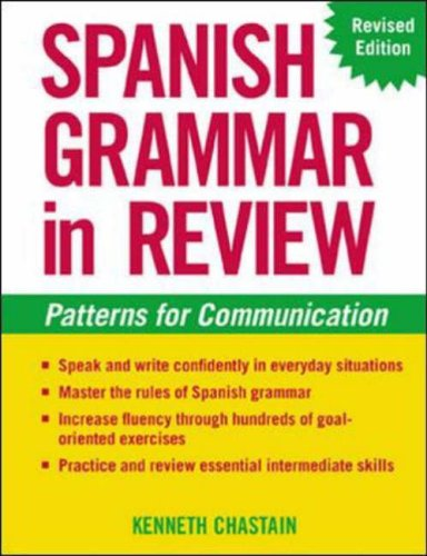 Spanish Grammar in Review By Kenneth Chastain
