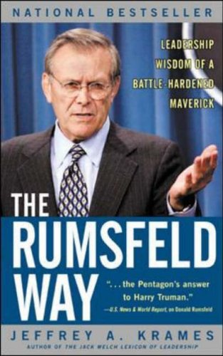 The Rumsfeld Way By Jeffrey A. Krames
