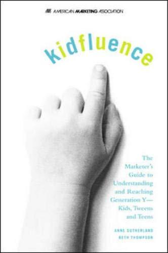 kidfluence By Anne Sutherland