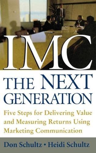 IMC, The Next Generation By Don E. Schultz