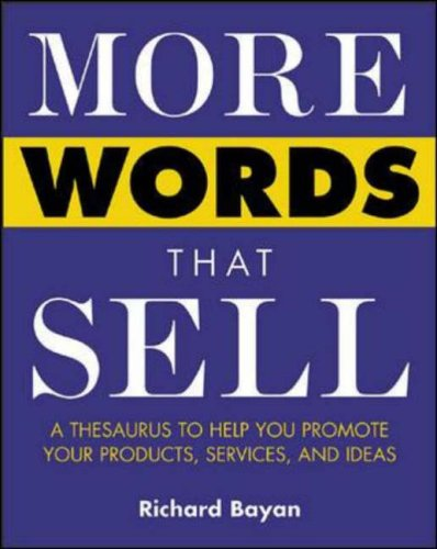 More Words That Sell By Richard Bayan