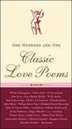 101 Classic Love Poems By Edited by Sara Whittier
