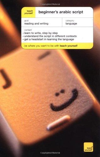 Teach Yourself Beginner's Arabic Script By Professor John Mace (University of New Haven)