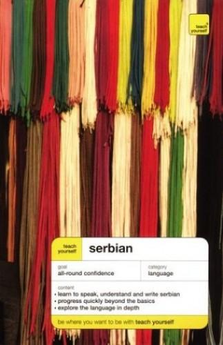 Teach Yourself Serbian Complete Course (Teach Yourself Language Complete Courses) By Vladislava Ribnikar