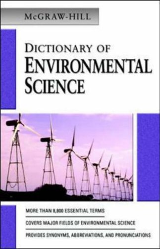 McGraw-Hill Dictionary of Environmental Science (MCGRAW HILL DICTIONARY OF ENVIRONMENTAL SCIENCE & TECHNOLOGY) By McGraw-Hill Education