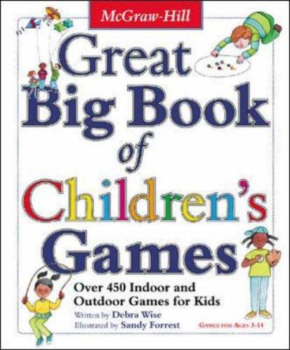 Great Big Book of Children's Games By Derba Wise