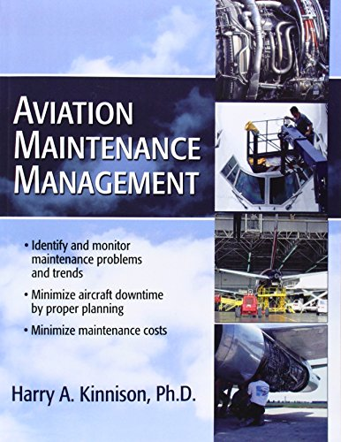 Aviation Maintenance Management By Harry A. Kinnison