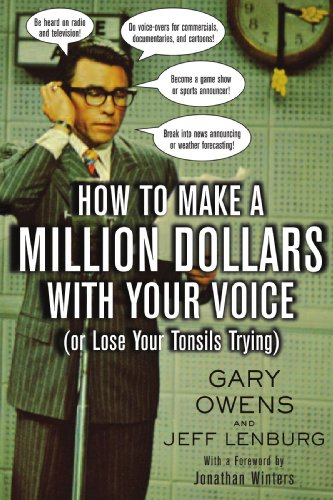 How to Make a Million Dollars with Your Voice By Gary Owens