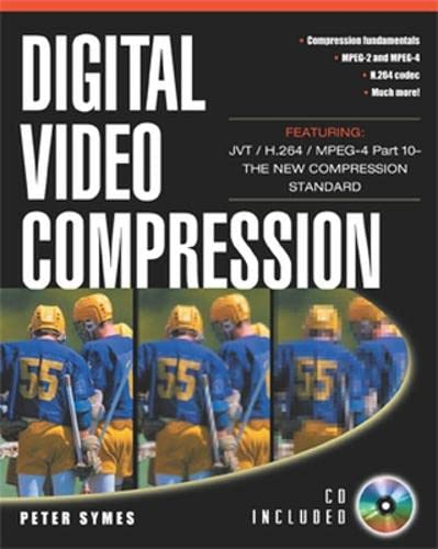 Digital Video Compression by Peter D. Symes