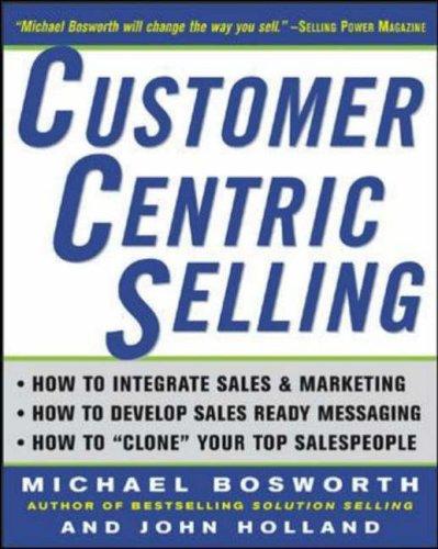 CustomerCentric Selling By Michael Bosworth