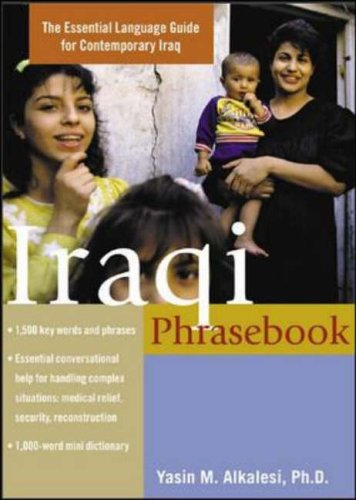 Iraqi Phrasebook: The Complete Language Guide for Contemporary Iraq (Teach Yourself Language) by Yasin M. Alkalesi