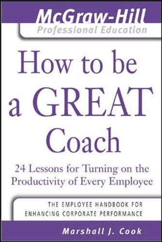How to Be A Great Coach By Marshall Cook