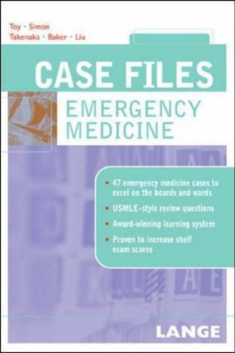 Case Files Emergency Medicine By Eugene C. Toy