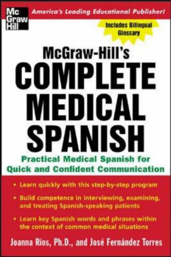McGraw-Hill's Complete Medical Spanish By Joanna Rios