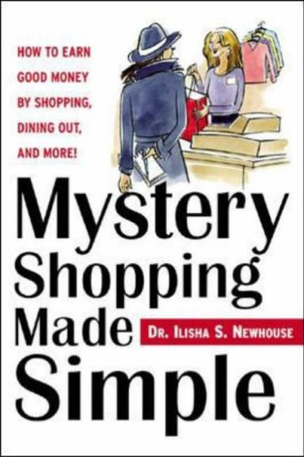 Mystery Shopping Made Simple By Ilisha Newhouse