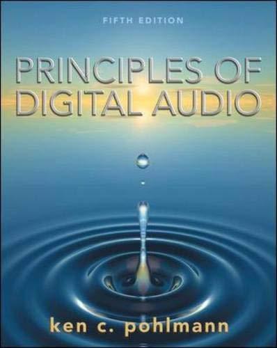 Principles of Digital Audio by Ken C. Pohlmann