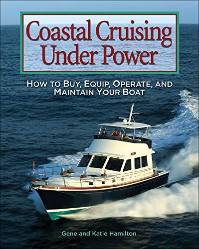 Coastal Cruising Under Power By Gene Hamilton