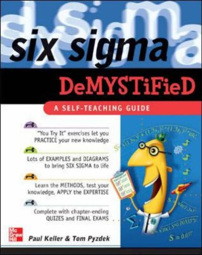 Six Sigma Demystified: A Self-Teaching Guide By Paul Keller