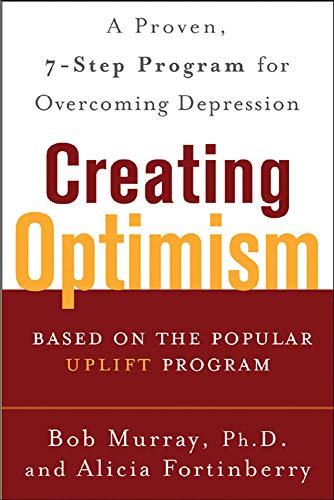 Creating Optimism By Bob Murray