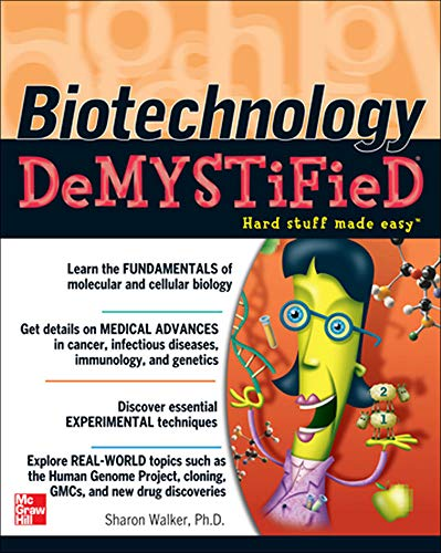 Biotechnology Demystified by Sharon Walker