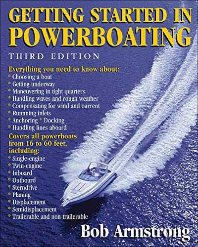 Getting Started in Powerboating By Robert Armstrong