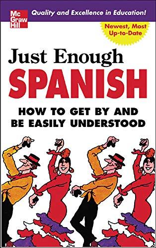 Just Enough Spanish By D. L. Ellis