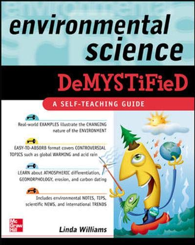 Environmental Science Demystified By Linda D. Williams