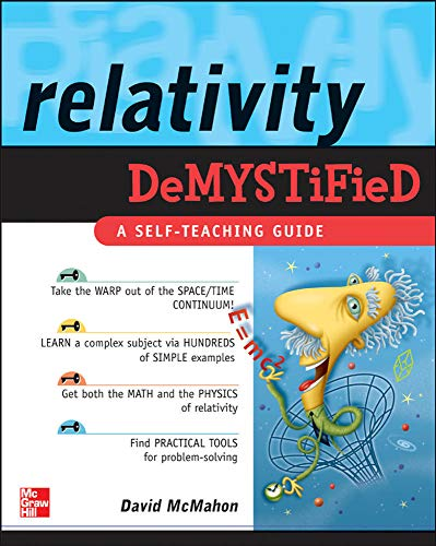 Relativity Demystified By David Mcmahon