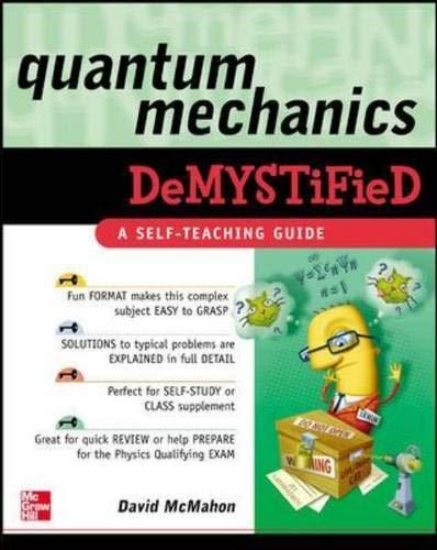 Quantum Mechanics Demystified By David McMahon