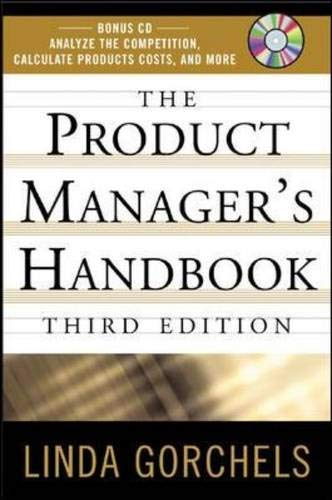 The Product Managers Handbook, 3E By Linda Gorchels