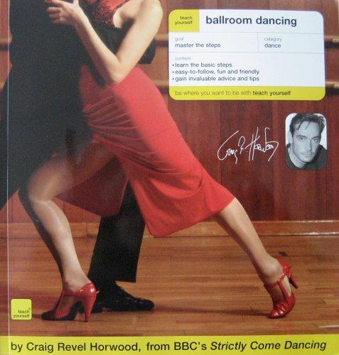 Ballroom Dancing By Craig Revel Horwood