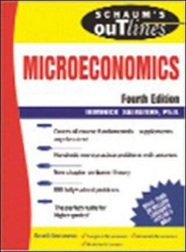Schaum's Outline of Microeconomics, Fourth Edition By Dominick Salvatore