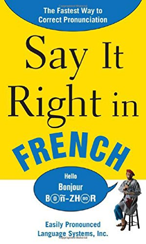 Say It Right In French By Epls