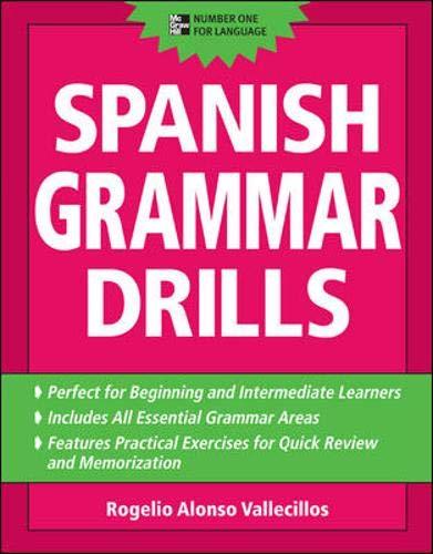 Spanish Grammar Drills By Rogelio Vallecillos