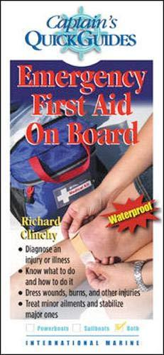 Emergency First Aid On Board By Richard A. Clinchy, III
