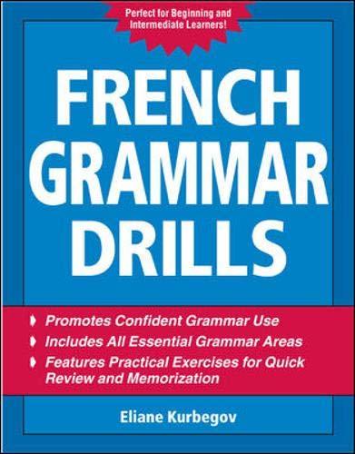 French Grammar Drills By Eliane Kurbegov