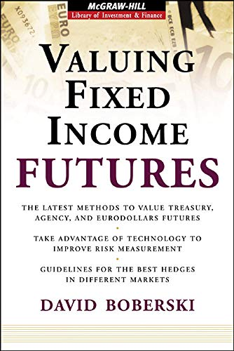 Valuing Fixed Income Futures By David Boberski