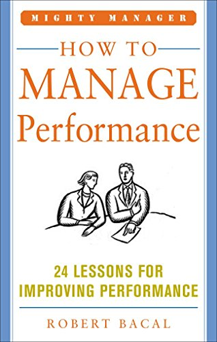 How to Manage Performance By Robert Bacal