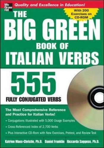 The Big Green Book of Italian Verbs (Book w/CD-ROM): 555 Fully Conjugated Verbs (Big Book of Verbs Series) By Katrien Maes-Christie