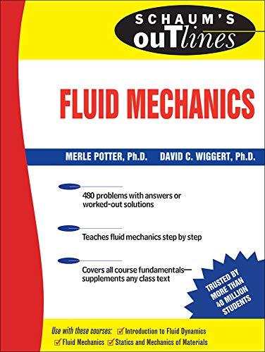 Schaum's Outline of Fluid Mechanics (Schaum's Outlines) (Schaum's Outline Series) By Merle Potter