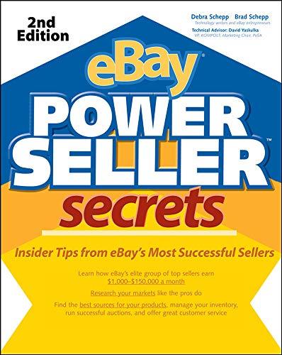 eBay PowerSeller Secrets, 2E By Brad Schepp