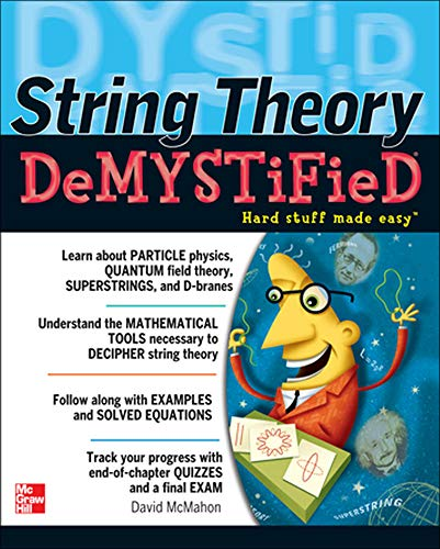String Theory Demystified By David McMahon