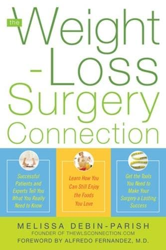 The Weight-Loss Surgery Connection By Melissa DeBin-Parish